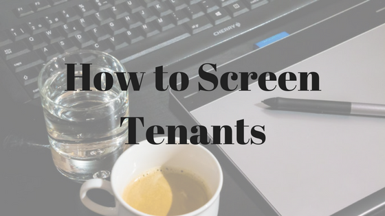 How to Screen Tenants