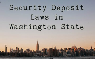 Security Deposit Laws in Washington State