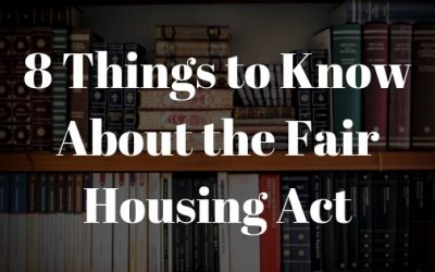 8 Things to Know About the Fair Housing Act