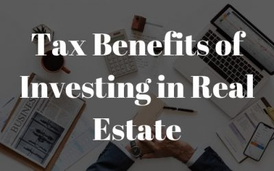4 Tax Benefits of Investing in Real Estate