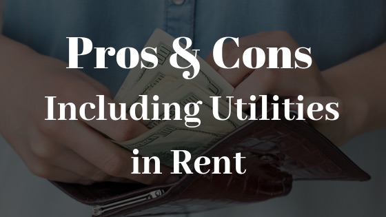 Pros and Cons of Including Utilities in Rent