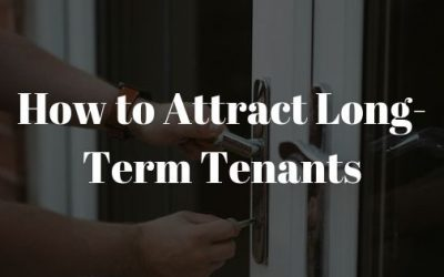 How to Attract Long-Term Tenants