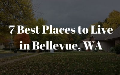 7 Best Places to Live in Bellevue, WA