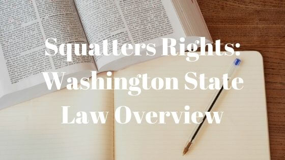 Squatters Rights: Washington State Law Overview