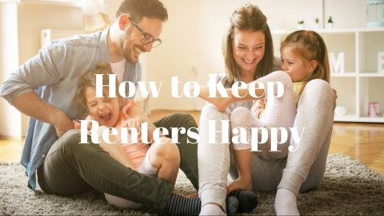 How to Keep Renters Happy