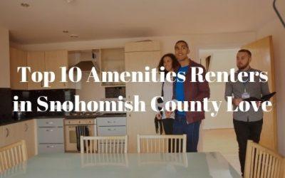 Top 10 Amenities Renters in Snohomish County Love