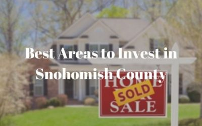 Best Areas to Invest in Snohomish County