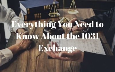 Everything You Need to Know About the 1031 Exchange