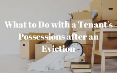 What to Do with a Tenant's Possessions after an Eviction